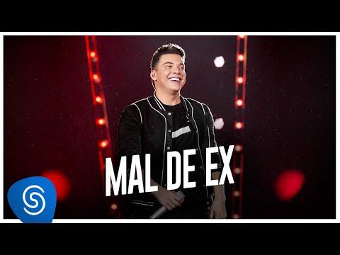 Wesley Safadão – Mal de Ex (Letra)