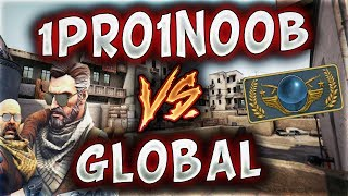 1PRO1NOOB VS GLOBAL BU NASIL VURUŞLAR HİLE GALİBA !! (CS:GO)