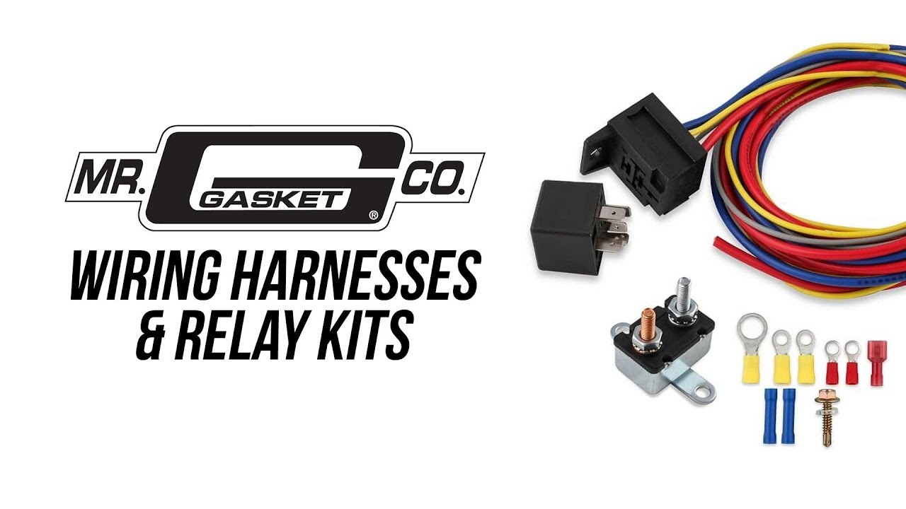 Mr Gasket Wiring Harness And Relay Kits Youtube Wire