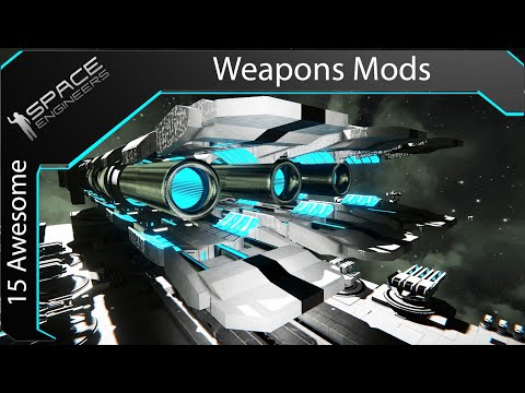 15 Amazing Weapons Mods ( Space Engineers )