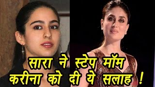Kareena Kapoor Khan gets SPECIAL ADVICE by Sara Ali Khan | FilmiBeat