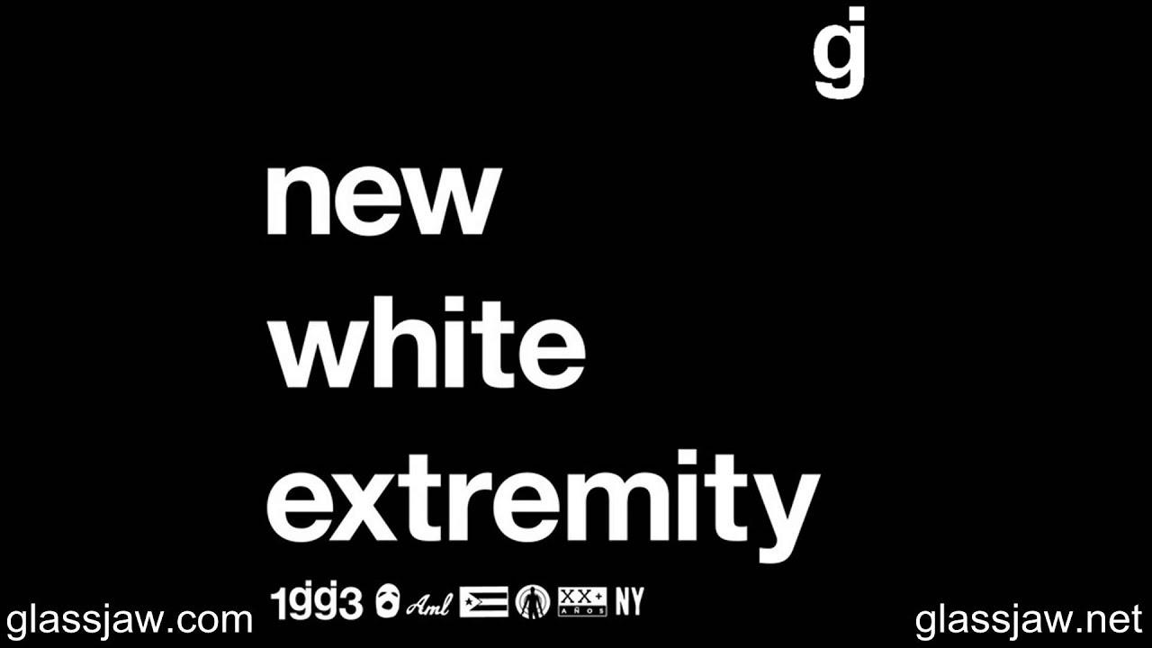 Glassjaw New White Extremity