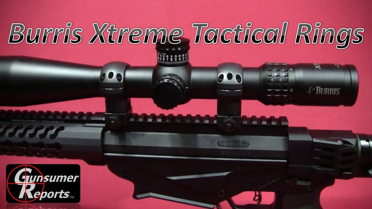 Burris Xtreme Tactical Rings Review Youtube