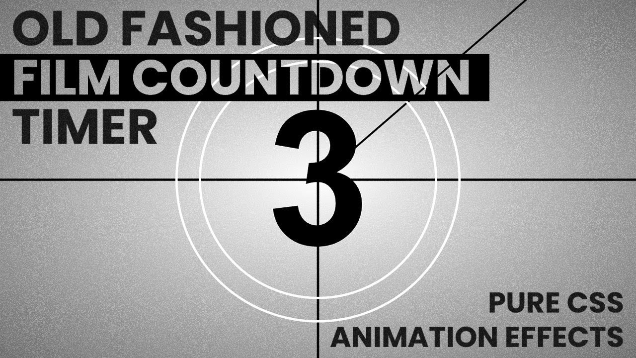 Old Fashioned Film Countdown Timer | Pure CSS Animation Effects