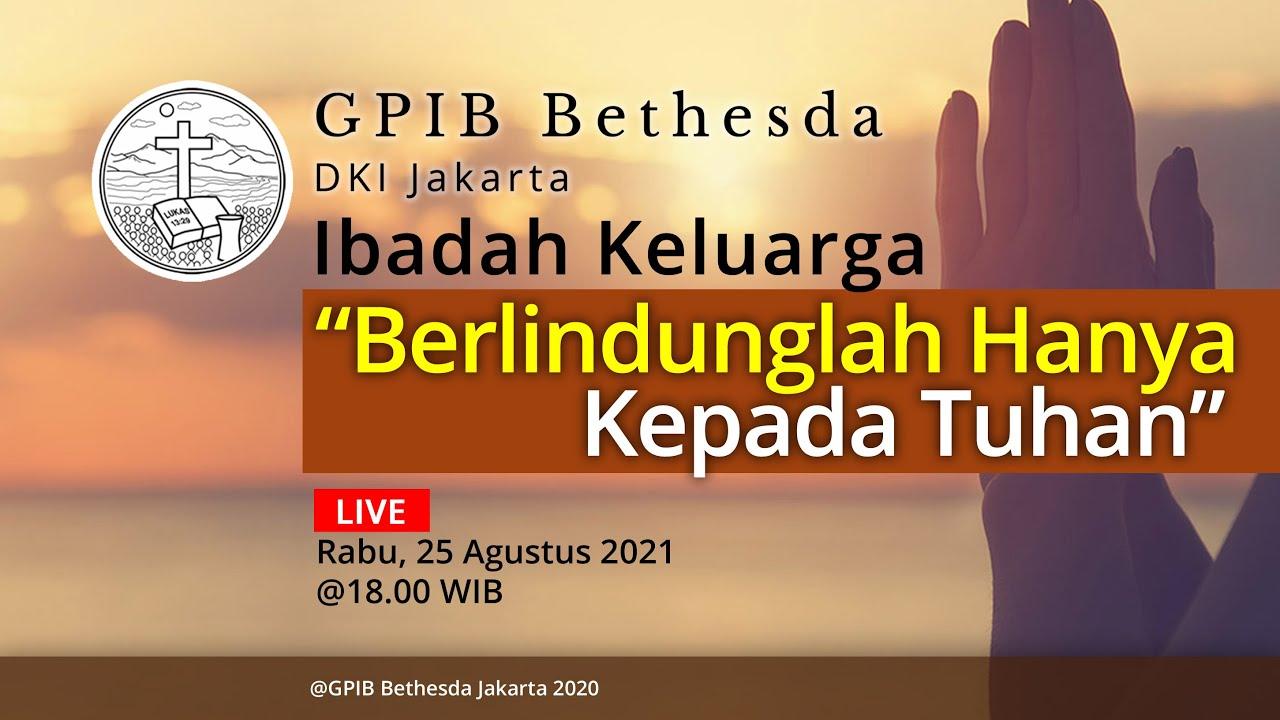 Ibadah Keluarga (25 Agustus 2021)