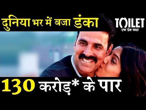 Amazing Performance : Toilet Ek Prem Katha Earned 130 Crore + Worldwide !