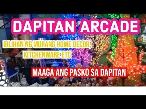 DAPITAN ARCADE BILIHAN NG MURANG HOME DECOR , KITCHEN WARE AT CHRISTMAS DECOR!!!
