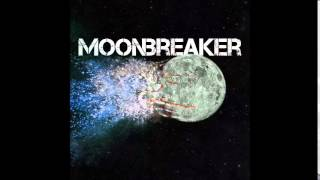 Moonbreaker - 2015 - 2   The End