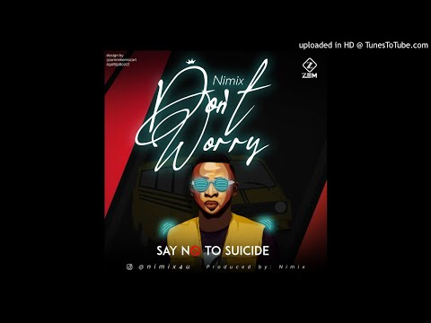 Nimix-Dont Worry (official Audio)