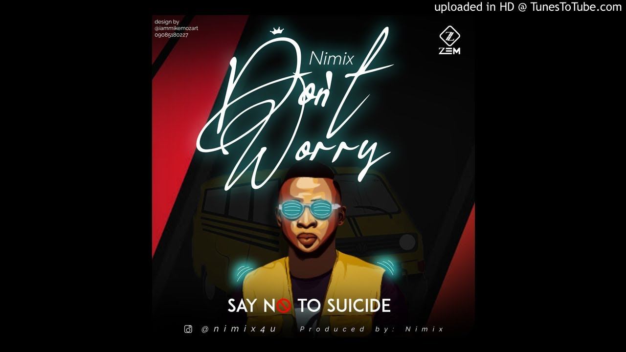 Download Nimix-Dont Worry (official audio)
