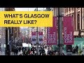 What's Glasgow really like?