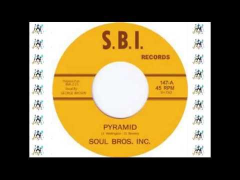 SOUL BROS. INC. - PYRAMID (S.B.I) #NORTHERN SOUL CANADA