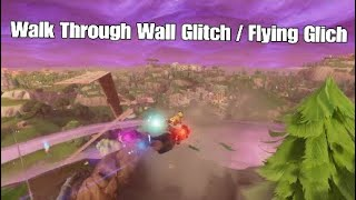 Fortnite Walk Through Walls Glitch / Flying Glitch / The Superman Glitch