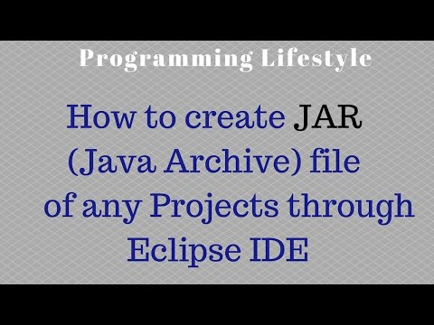 How to create JAR (Java Archive) file of any Project through Eclipse IDE