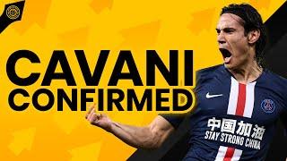 Edinson Cavani All Sorted! | Announcement Soon