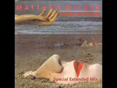 Matthew Wilder  Break My Stride Special Extended Remix