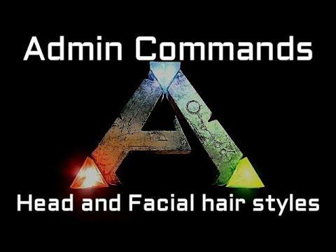 Ark Admin Commands Head And Facial Hair Styles Youtube