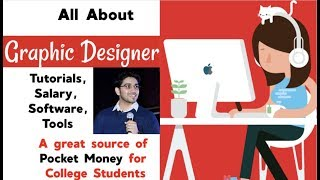 Everything about Graphic Design   Best for College Students 🔥   Salary, Tutorials, Software