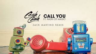 Play Call You (feat. Nasri of MAGIC!) - Zack Martino Remix
