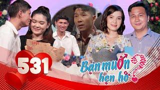 BẠN MUỐN HẸN HÒ #531 UNCUT|Chàng Kiên Giang hỏi đâu khai đó và màn phỏng vấn người nhà LẦY nhất BMHH
