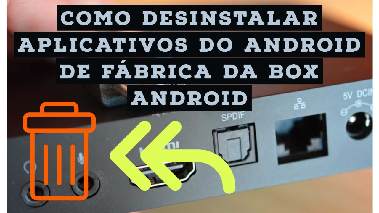 Tutorial: Limpar apps desnecessárias da Box Android  #Smartphone #Android