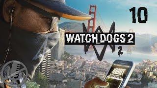 Watch Dogs 2 Прохождение На Русском На ПК Без Комментариев Часть 10 — HAUM на пороге