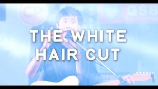 THE WHITE HAIR CUT - คนคนนึง @CAT EXPO 6