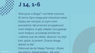#Ewangelia   2 listopada 2018   Trzecia Msza   (J 14, 1-6)
