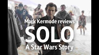 Solo: A Star Wars Story reviewed by Mark Kermode