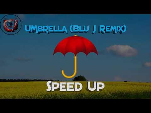 Rihanna - Umbrella (BLU J Trap Remix) (Speed Up) скачать песню композицию
