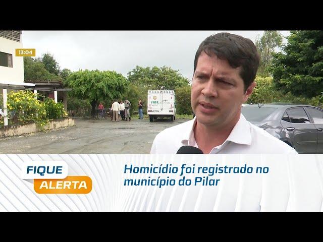 Mais um homicídio foi registrado no município do Pilar