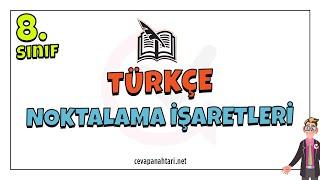 Noktalama İşaretleri  8.Sınıf LGS Türkçe