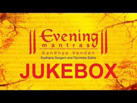 Evening Mantras | Mantra & Stotra  | Jukebox | Times Music Spiritual