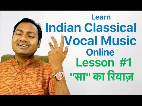 "Lesson #1 How To Practice SAA ""Indian Classical Vocal Music Lessons/Tutorials Online"" By Mayoor"