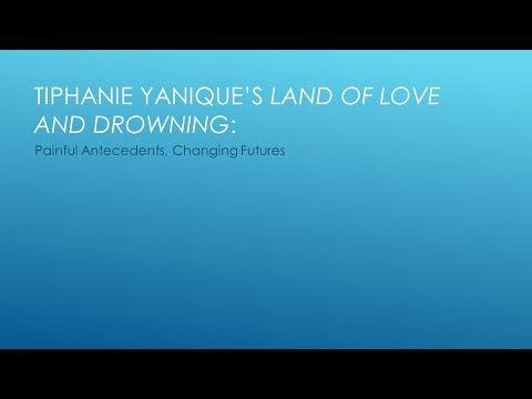 Tiphanie Yanique's Land of Love and Drowning