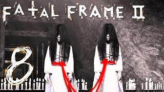 TWINS TWINS EVERYWHERE | Fatal Frame 2 - Part 8