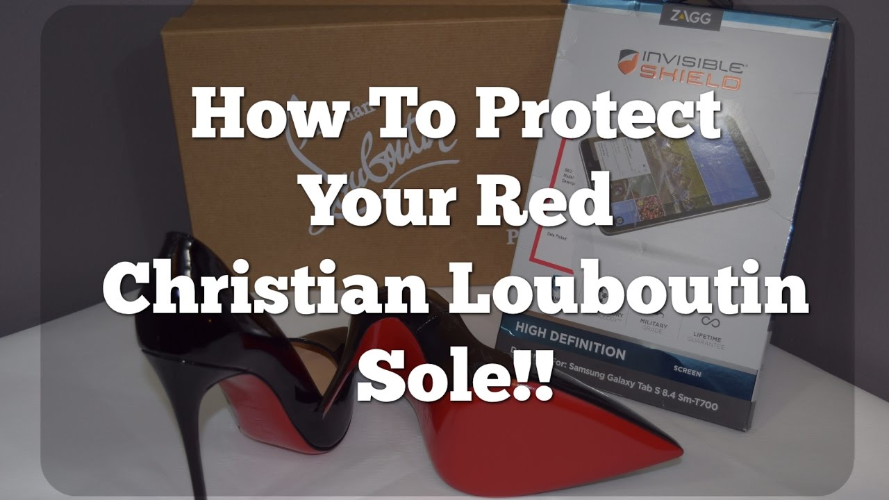 35730a4c259e How To Protect Your Red Christian Louboutin Sole!! - YouTube