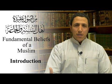 Fundamental Beliefs of a Muslim - Introduction