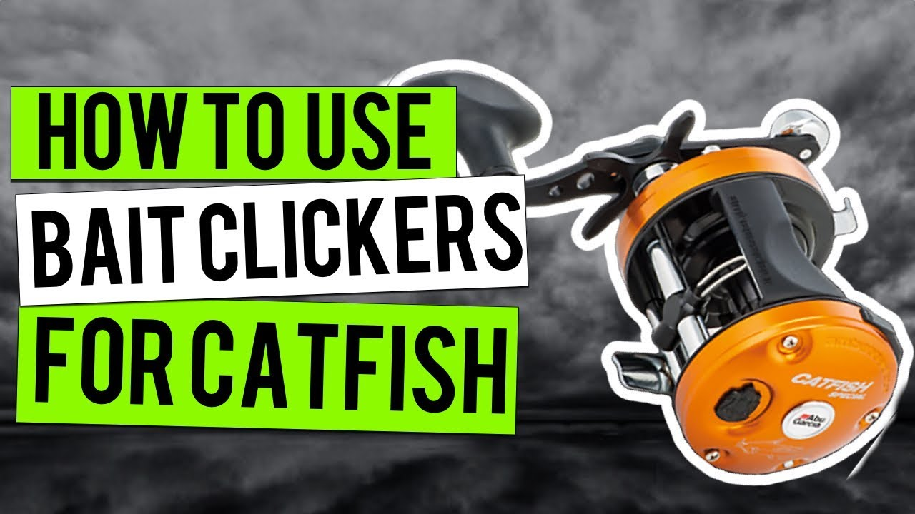 recipe: catfish reels with bait clicker [25]