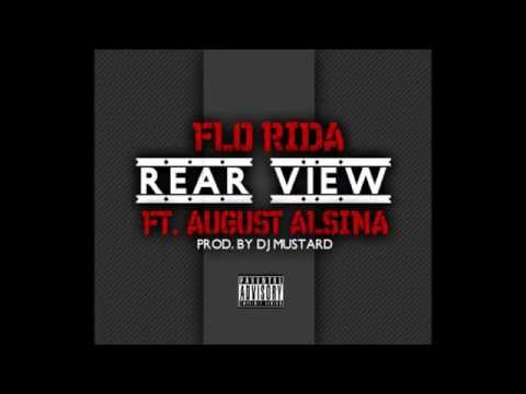 Flo Rida - Rear View (Audio) ft. August Alsina
