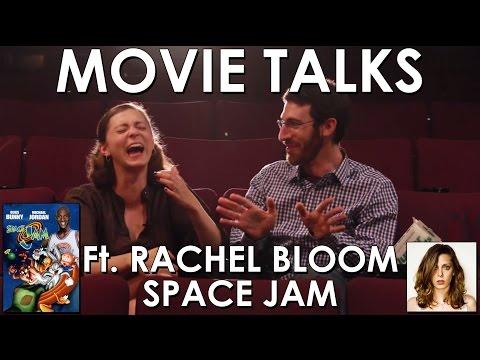 Space Jam ft. Rachel Bloom (Belated Media Movie Talks #2)