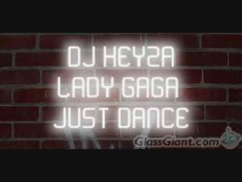 dj keyza lady gaga just dance remix