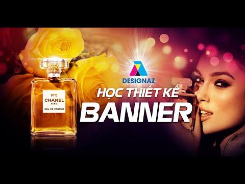 Học thiết kế banner Đẹp ,Hướng dẫn thiết kế banner cho nước hoa Chanel