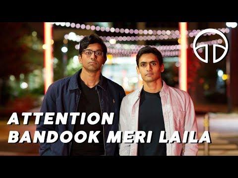 Attention / Bandook Meri Laila - Penn Masala (Cover)