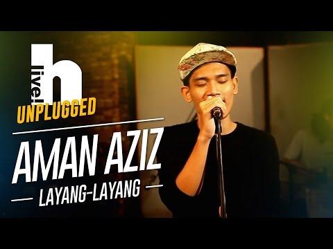 #Hlive Unplugged: Aman | Layang-Layang