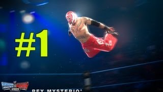 WWE Smackdown vs Raw 2011 Rey Mysterio Part 1 ROAD TO WRESTLEMANIA