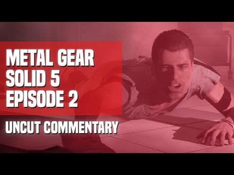 Metal Gear Solid V - Episode 2: Ahab & Ishmael (Uncut Commentary)