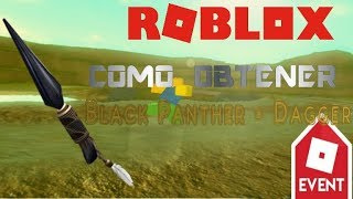 How to get Black Panther - Dagger -new roblox event - Fraank_15