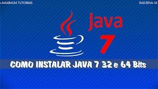 Como baixar e instalar Java 7 32/64 Bits
