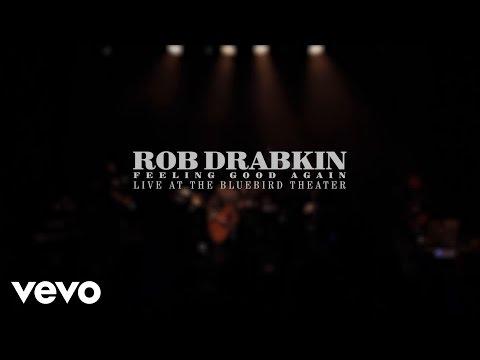 Rob Drabkin - Feeling Good Again (Live Version)